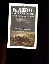 KABUL CATASTROPHE- The Retreat of 1842 ( Afghanistan)  Macrory 1st sb VG