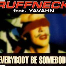 Ruffneck feat. Yavahn Everybody be somebody (1995) [Maxi-CD]