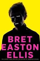 Less Than Zero, Bret Easton Ellis, New