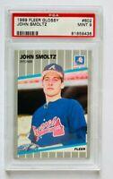 1989 Fleer Glossy John Smoltz RC #602, PSA 9 Mint, Braves Rookie!