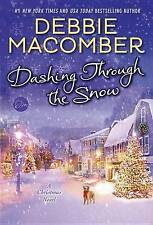 NEW Dashing Through the Snow: A Christmas Novel by Debbie Macomber