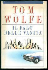 WOLFE TOM IL FALO' DELLE VANITA' CDE 1989