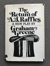 The Return of A. J. Raffles, by Graham Greene 1976 First Printing Hardcover