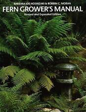 NEW Fern Grower's Manual by Barbara Joe Hoshizaki