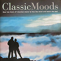 Various - Classic Moods - Over Two Hours Of Music To Free The Mind And Touch ...