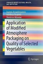 Application of Modified Atmosphere Packaging on Quality of Selected Vegetables (