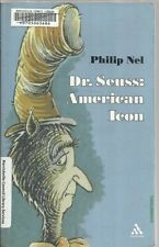 Dr Seuss: American Icon by Philip Nel (Paperback, 2004) library discard