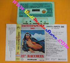 MC FAUSTO PAPETTI SAX 22° raccolta 1976 italy DURIUM MD.AI 300 no cd lp dvd vhs