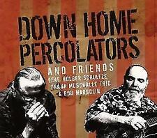DOWM HOME PERCOLATORS AND FRIENDS