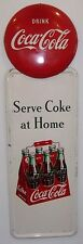 1947 Coca-Cola Sign - 2 signs -- rare 6 Pack w/ Button -- '47 Serve Coke at Home
