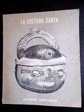 La Cultura Santa 63 Rafael Larco Hoyle Archéologie Pérou Céramique RARE Peru