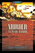 Murder at Pearl Harbor (Mysteries in Time Series) By Jim Walker Paperback