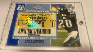 2007 Brian Dawkins auto Super Bowl ticket Philadelphia eagles