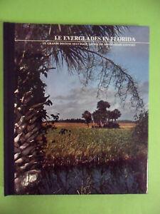 CARR*LE EVERGLADES IN FLORIDA -  A. MONDADORI