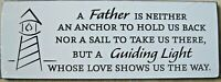 """White Wall Sign Decor 16"""" x 5.5"""" Poem Father-Guiding Light Father's Day Gift"""