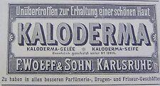 KALODERMA-Seife F. Wolff & Sohn Karlsruhe Original Reklame Inserat Werbung 1898