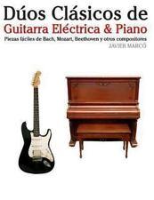 Dúos Clásicos de Guitarra eléctrica and Piano : Piezas Fáciles de Bach,...
