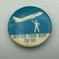 "1983 Boeing Advertising We're The Key In '83 Union 2-1/4"" Button Pinback Vtg Y4"