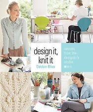 (Very Good)-Design It, Knit It (Spiral-bound)-Debbie Bliss-1933027762