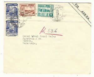 Peru: Cover circulated to Merida State - Venezuela with different and... PE02/