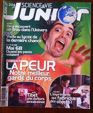 Science et vie junior n°224; Dossier; La Peur/ Mai 68/ Imprimante 3D