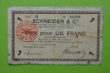 BILLET NÉCESSITÉ LE CREUSOT 1914 SCHNEIDER ET Cie 1 FRANC