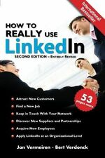 How to Really Use Linkedin: Discover the True Power of Linkedin and How to Lever