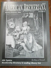 American Breweriana Journal - 2004 Membership Directory