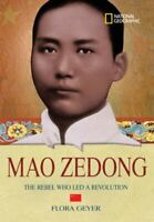 World History Biographies: Mao Zedong: The Rebel Who Led a Re... by Geyer, Flora