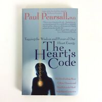 The Hearts Code Tapping the Wisdom and Power of Our Heart Energy by Pearsall