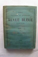 REVUE POLITIQUE ET LITTERAIRE REVUE BLEUE FONDEE EN 1863 : 1902