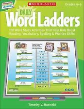 Daily Word Ladders (Gr. 4-6): 100 + Word Study Activities That Boost Skills