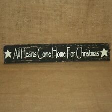 All Hearts Come Home For Christmas Sign Plaque