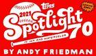 2021 TOPPS SPOTLIGHT 70 Andy Friedman Base Cards 1-70 *YOU PICK*