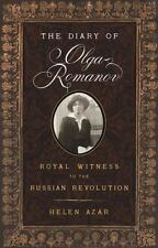 The Diary of Olga Romanov: Royal Witness to the Russian Revolution: By Azar, ...