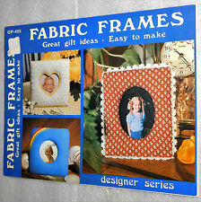 Fabric Frames Designer Series Gick Publishing Booklet 1980 Gift Ideas Gp-455