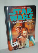 Star Wars HC The Approaching Storm by Alan Dean Foster A Prologue to Episode II
