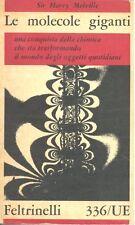 Sir Harry Melville  LE MOLECOLE GIGANTI Una conquista della chimica 1961