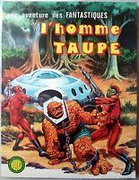 UNE AVENTURE DES FANTASTIQUES N°12 (LUG, 01/1977) : L'HOMME TAUPE [BE]