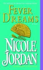 Fever Dreams Jordan, Nicole Mass Market Paperback