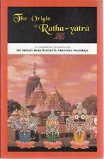 The Origin of Ratha-Yatra,Sri Srimad Bhaktivedanta Narayana Maharaja