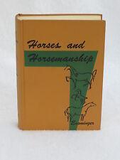 M.E. Ensminger  HORSES AND HORESMANSHIP  Interstate 3rd Edition 1966
