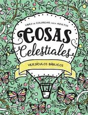 Cosas Celestiales : Libro de Colorear para Adultos - Versiculos Biblicos by...
