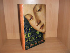 The Bellini Madonna: A Novel by Elizabeth Lowry [Hardcover]