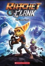 Ratchet And Clank The Movie Novel