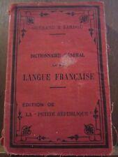 Guérard & Sardou: Dictionnaire Général de la Langue Française/ Petite République