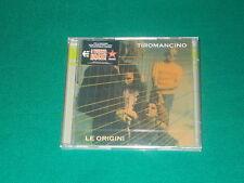 Tiromancino - Le Origini  2 cd