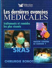 LES DERNIERES AVANCEES MEDICALES - SELECTION DU READER'S DIGEST