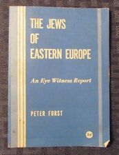 1950's THE JEWS OF EASTERN EUROPE An Eye Witness Report by Peter Furst VG 32 pgs