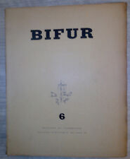 BIFUR N°6 / B.PILNIAK / J.CASSOU / B.PARAIN / MAURICE HENRY / DRIEU LA ROCHELLE